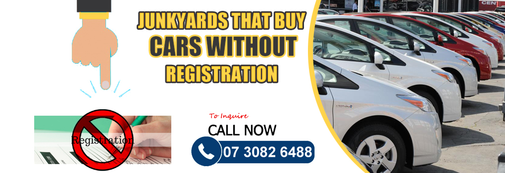 Junkyards That Buy Cars Without Registration